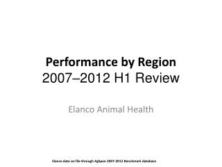 Performance by Region 2007–2012 H1 Review