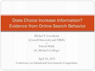 Does Choice Increase Information? Evidence from Online Search Behavior
