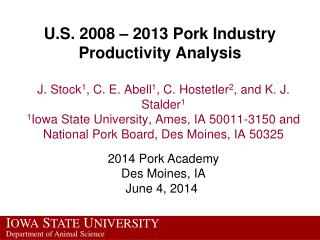 U.S. 2008 – 2013 Pork Industry Productivity Analysis