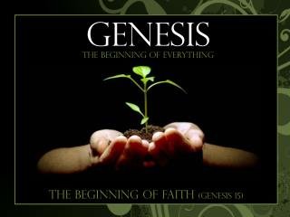 The Beginning of Faith  (Genesis 15)