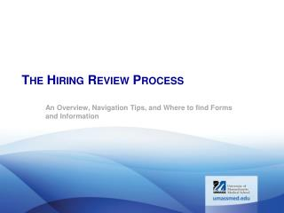 The Hiring Review Process