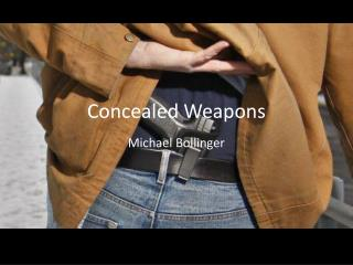 Concealed Weapons