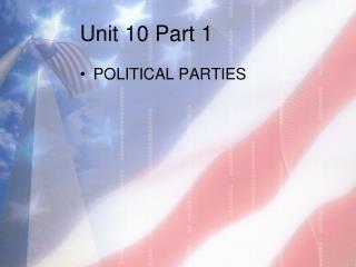 Unit 10 Part 1