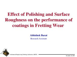 Effect  of  Polishing and Surface Roughness on  the performance of coatings in  Fretting  W ear