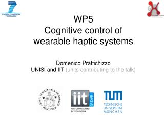 WP5 Cognitive control of  wearable haptic systems