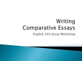 Writing Comparative Essays