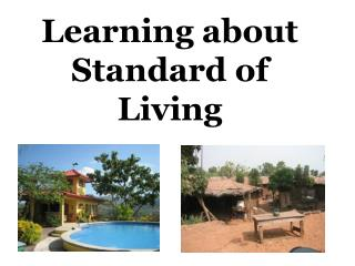 Learning about Standard of Living