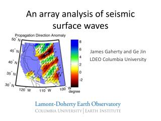 An array analysis of seismic surface waves