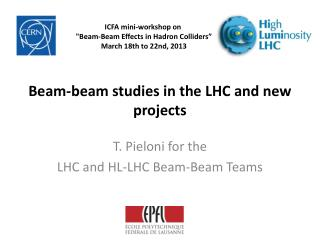 Beam-beam studies in the LHC and new projects