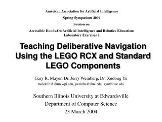 Teaching Deliberative Navigation Using the LEGO RCX and Standard LEGO Components