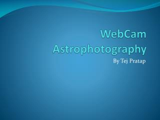 WebCam  Astrophotography