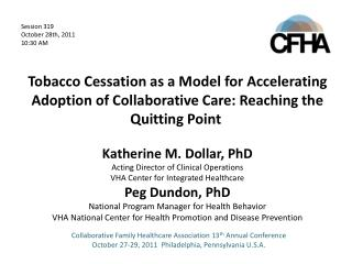 Katherine M. Dollar, PhD Acting Director of Clinical Operations