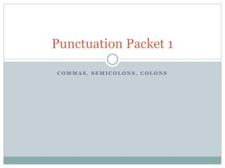 Punctuation Packet 1
