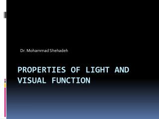 Properties of Light and Visual Function