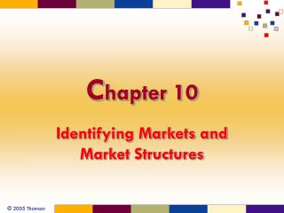 Identifying Markets and Market Structures