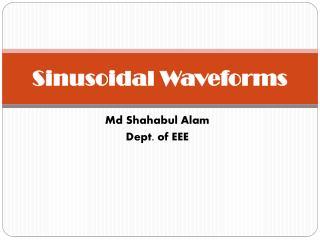 Sinusoidal Waveforms