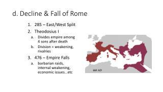 d. Decline & Fall of Rome