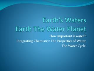 Earth�s Waters  Earth The Water Planet