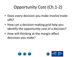 Opportunity Cost (Ch.1-2)