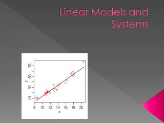 Linear Models and Systems