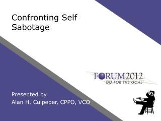 Confronting Self Sabotage
