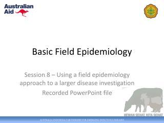 Basic Field Epidemiology