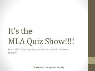 It's the  MLA Quiz Show!!!!