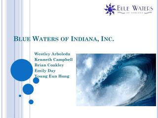 Blue Waters of Indiana, Inc.