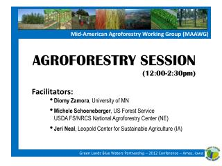 Mid-American Agroforestry Working Group (MAAWG)