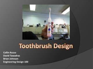 Toothbrush Design