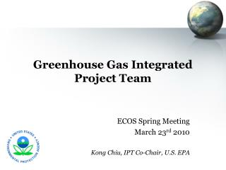 Greenhouse Gas Integrated Project Team