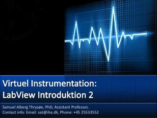 Virtuel Instrumentation: LabView  Introduktion 2
