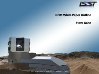 Draft White Paper Outline Steve Kahn
