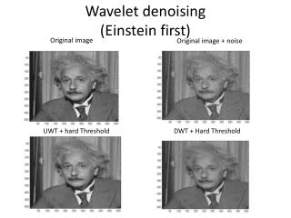 Wavelet denoising (Einstein first)