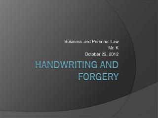 Handwriting And Forgery