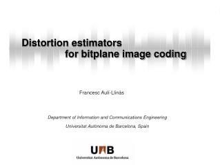 Distortion estimators for bitplane image coding