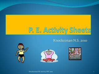 P. E. Activity Sheets