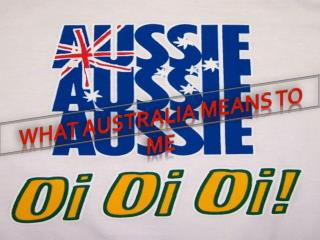 What  australia  means to me