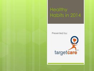 Healthy Habits in 2014