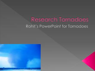 Research Tornadoes