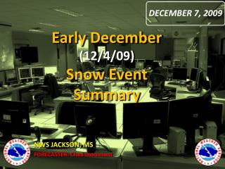 Early December  (12/4/09) Snow Event Summary