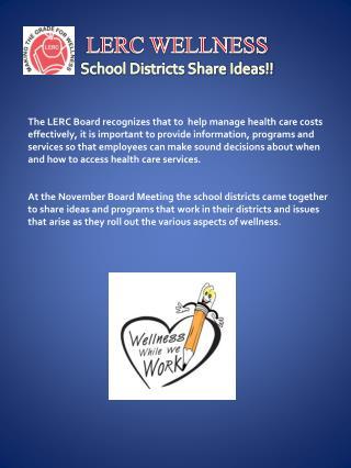 LERC WELLNESS School Districts Share Ideas!!