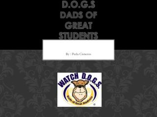 Watch  D.o.g.s Dads of Great Students