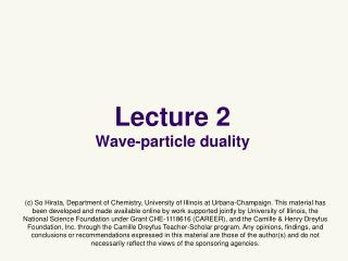 Lecture 2 Wave-particle duality