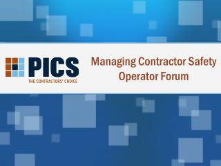 Managing Contractor Safety Operator Forum