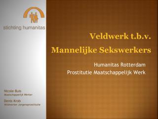 Humanitas Rotterdam  Prostitutie Maatschappelijk Werk
