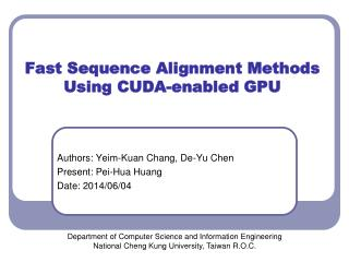 Fast Sequence Alignment Methods Using CUDA-enabled GPU