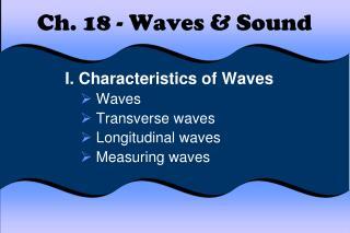Ch. 18 - Waves & Sound