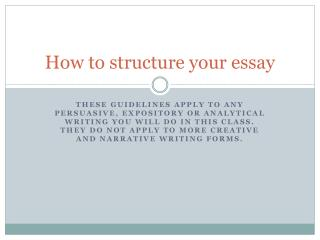 How to structure your essay