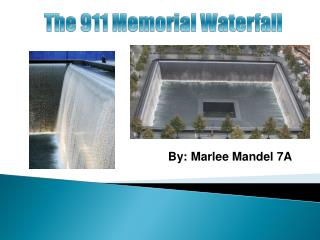The 911 Memorial Waterfall
